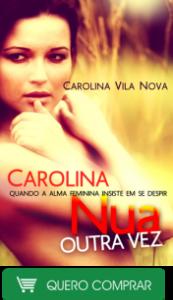 carolina_nua_outra_vez_comprar